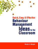 Behaviour Management Ideas for the Classroom - Nicola S Morgan