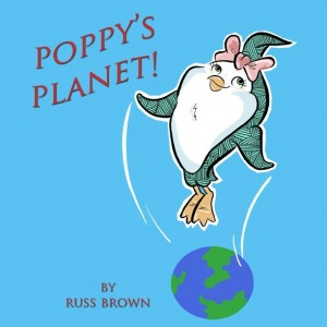 Poppy's Planet! by Russ Brown