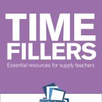 Time Fillers for Supply Teachers