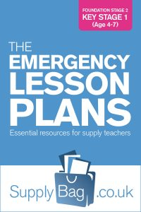 FS2 / KS1 Emergency Lesson Plans for supply teachers