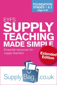 EYFS Supply Teaching Made Simple - Extended Edition